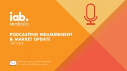 IAB Podcasting Measurement Guidance and Local Market Update - July 2018