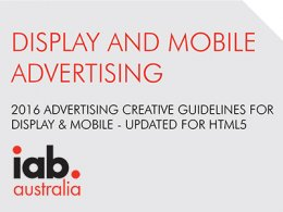 2016 ADVERTISING CREATIVE GUIDELINES FOR DISPLAY AND MOBILE – UPDATED FOR HTML5