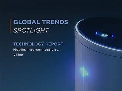 Dynata: Global Trends Spotlight - Technology Report
