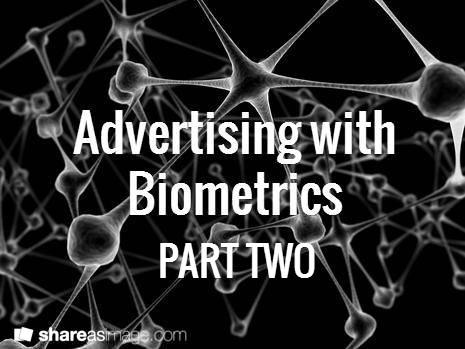 Online Ad Targeting: A Biometric Perspective Part Two - Contextual Relevancy